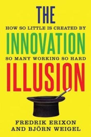 """De svenske økonomene Fredrik Erixon og Bjørn Weigel i boken The Innovation Illusion (Yale University Press, 2016), peker også på tiltakende regulering, som hemmer innovasjon og vekst. Et omseggripende """"føre-var""""-prinsipp legger en demper på innovasjonen på en rekke områder. Det er ikke tilfeldig at områdene rundt Washington D.C. er de rikeste i USA, eller at lobby-hovedstedene Washington og Brussel har opplevd den høyeste inntektsveksten i den senere tid. Kampen om reguleringene blir stadig viktigere, og store, etablerte selskaper har lettere for å få sin vilje eller tilpasse seg stadig skjerpede reguleringer."""